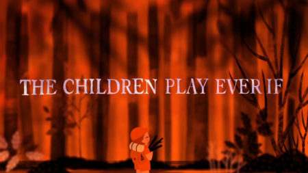 THE CHILDREN PLAY EVER IF trailer